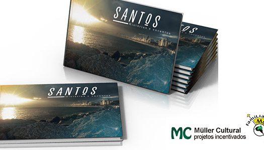 """Lançamento do livro """"Santos – Histórias e Encantos"""" pela Müller Cultural"""