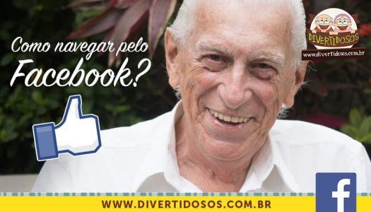 Você sabe navegar e interagir no Facebook? Guilherme ensina!